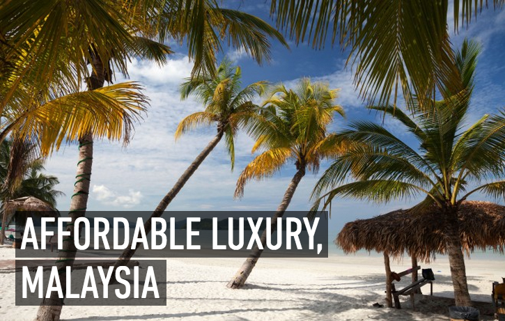 Affordable Luxury, Malaysia
